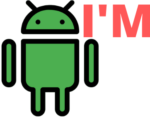 I M ANDROID
